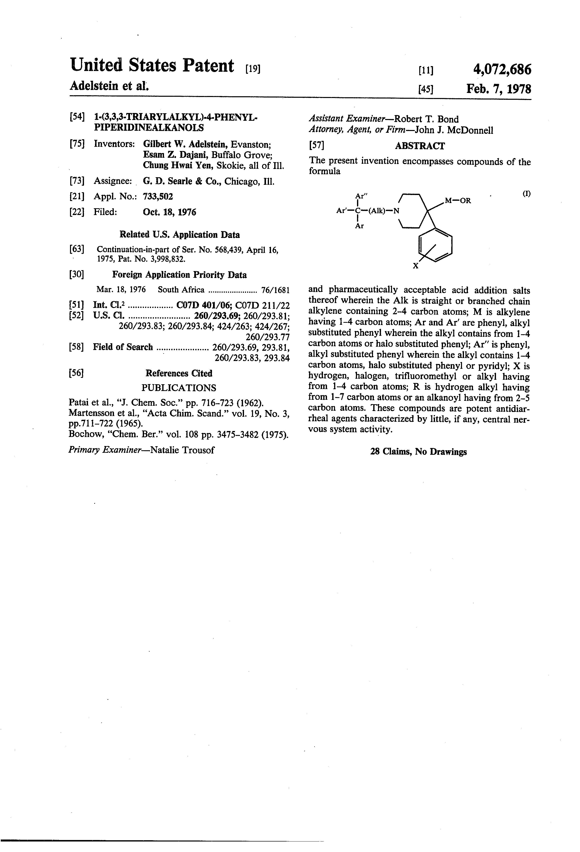 present 75 år Patent US4072686   1 (3,3,3 Triarylalkyl) 4 phenyl  present 75 år